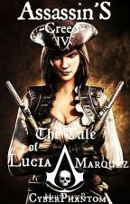 Assassin's Creed Black Flag: The Tale of Lucia Marquez by CyberMechanic