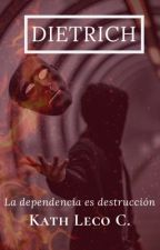 Dietrich #Wattys2016 by KathLeco