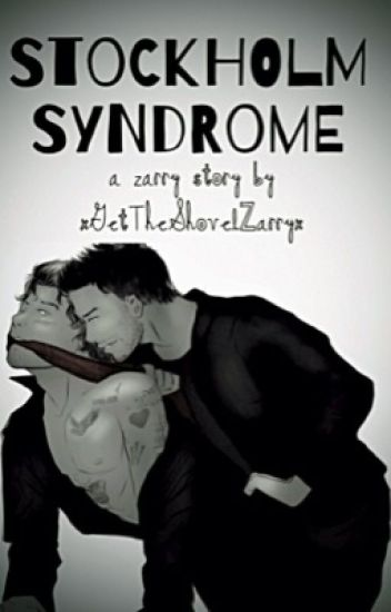 Stockholm Syndrome || zarry au {COMPLETED}