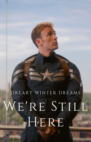 We're Still Here - Captain America Fanfic