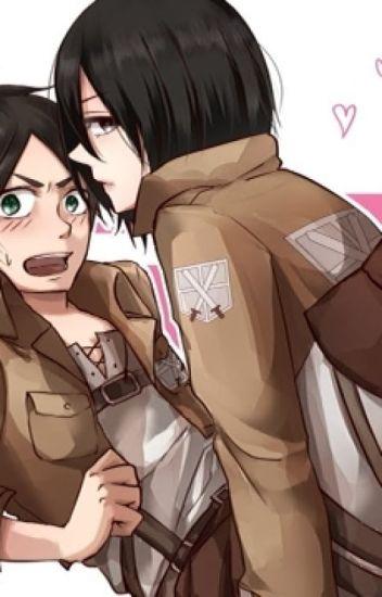 Eren x Mikasa [A fan-fic] - profexz - Wattpad