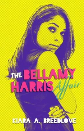 The Bellamy Harris Affair {Lesbian Short Story}✔ by KiaraBreedlove