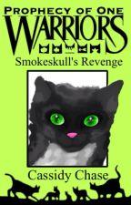Warrior Cats; Smokeskull's Revenge [ 1 ] by smokingwillows