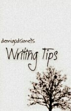 WRITING TIPS by demigodsimel