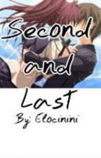 Second and Last by Elocinini