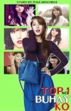 Top 1 Ng Buhay Ko by Polarrr