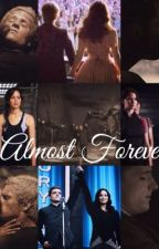 Almost Forever by wutsonmamind