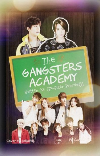 The Gangsters Academy