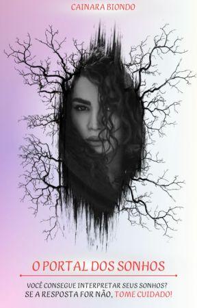 O Portal Dos Sonhos by LCBiondo