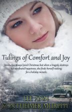 TIDINGS OF COMFORT AND JOY BY LEE ANN SONTHEIMER MURPHY by clean_reads