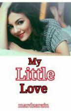 My Little Love (Twisted Fairytale) by mardzarain