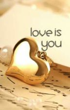 Love is you by Katakancinta