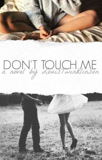 Don't touch me {Larry Mpreg} (Short Story)