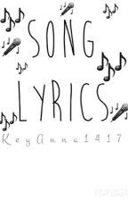 SONG LYRICS by KeyAnna1417