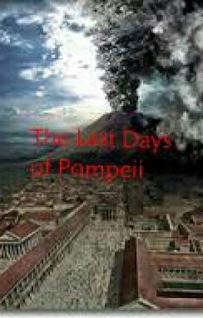 The Last Days of Pompeii by sbrobertson