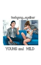 BSS 2 : Wild and Young by Taehyung_Eyeliner