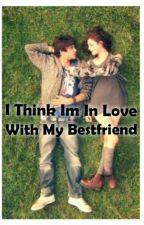 I Think Im In Love With My Best Friend by albert_arteaga