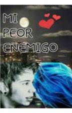 """Enamorada de mi mayor """"ENEMIGO""""(ElRubius y Tú) by LaRuby71"""