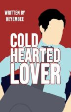 Fixing The Cold Hearted King (Completed) by heyembee