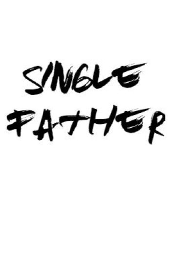 single father - lashton au
