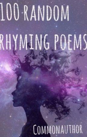 100 random rhyming poems by commonauthor