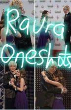Raura Oneshots by Trytowrite