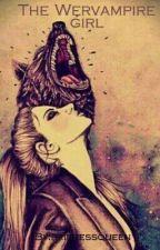 Wervampire girl -Band 1 (Abgeschlossen+ in Überarbeitung) by xX_Adyla_xX