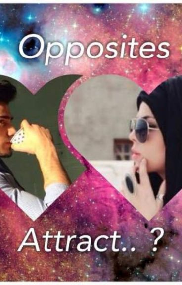 """opposites attract essay One of the common claims of such nature is that """"in romantic relationships, the opposites attract"""" in other words,  for this particular essay,."""