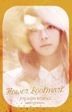Flower Bookmark || Suho | KISA BÖLÜMLÜ ✓ by JungDaisy
