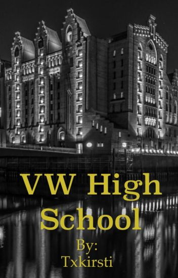 VW High School