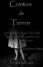 Contos de terror by BlackAndFuckU