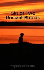 Child of Two Ancient Bloods (Percy Jackson/Kane Chronicles Fanfiction) by megan_mcgr