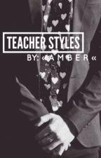 Teacher Styles by _Gemma_Styles_