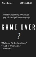 Game over? by Martynaxd