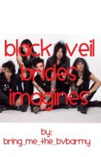 Black Veil Brides Imagines/One shots/Preferences by bring_me_the_bvbarmy