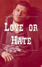 Love or hate by oceanemikaelson