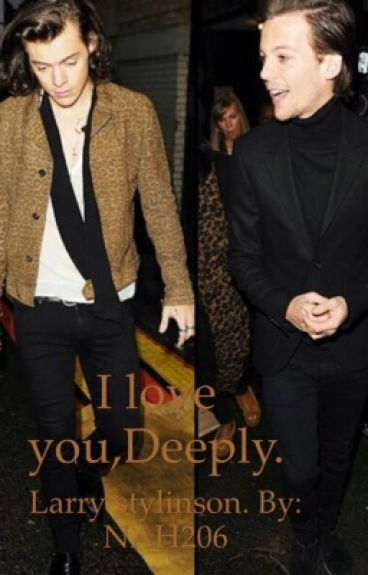 I love you, deeply.