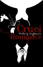 Cruel Romance by illesal