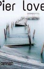 Pier love by xoxo_camnash