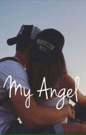 My Angel - I Found My Angel - Wattpad