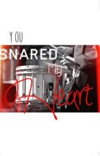 You Snared My Heart: A Marching Band Love Story by bubbertgoesretro