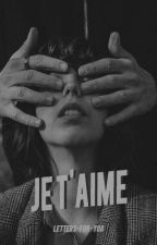 Je t'aime by Letters-for-you