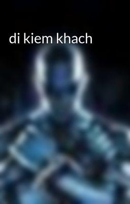 di kiem khach
