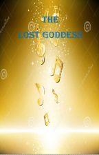 The Lost Goddess by Violet2Violent