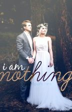 I am Nothing by zipperings