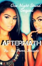 Aftermath(Book Two) by So_Damn_Bossy09