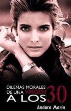 Dilemas morales de una virgen a los 30 by SalemAngelMarion