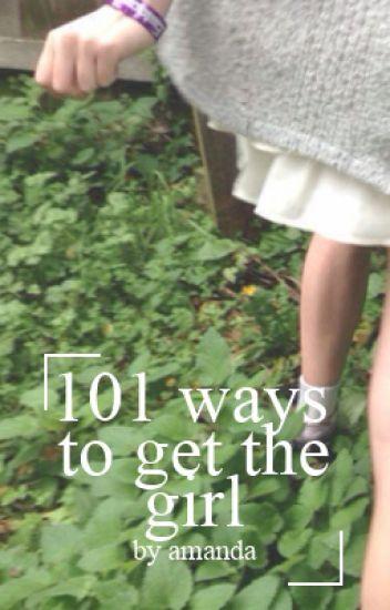101 ways to get the girl ; ashton irwin