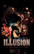 Illusion (A Zayn Malik AU Story) by ThatMrs1D