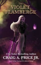 The Inferno Flamberge (Book 3 - Pending Title) by CraigAPrice